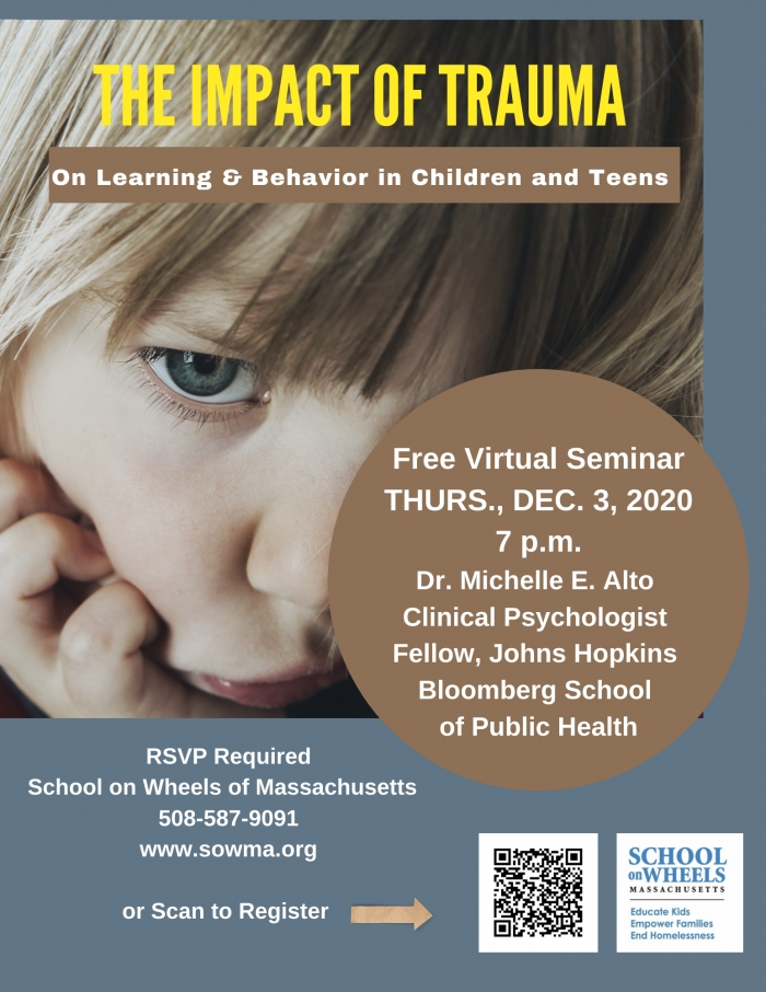 The Impact of Trauma on Learning and Behavior, Dr. Michelle Alto for School on Wheels MA - Dec. 3, 2020